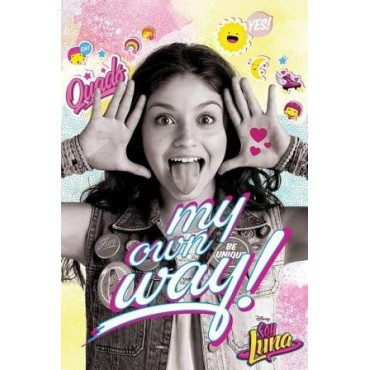 Affiche Poster Plastifié SOY LUNA MY OWN WAY