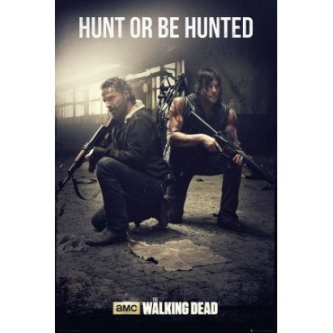 Affiche Poster Plastifié THE WALKING DEAD HUNT OR BE HUNTER